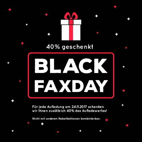 Black Faxday am 24.11.2017